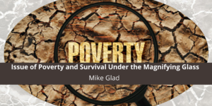 Recycle Life Puts the Issue of Poverty Under the Magnifying Mike Glad