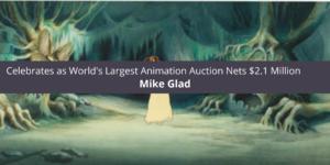 Mike Glad Celebrates as World's Largest Animation Nets $2.1 Million